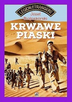 Krwawe-piaski_Jozef-Bialoskorski,images_big,31,978-83-7399-615-1