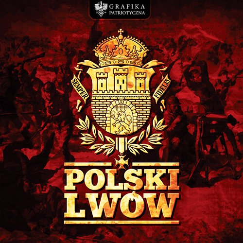 lviv_is_polish___polski_lwow_by_n4020-d5vrasi