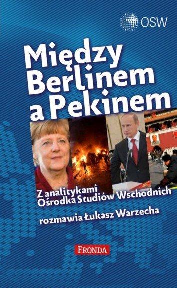 """Między Berlinem a Pekinem"""