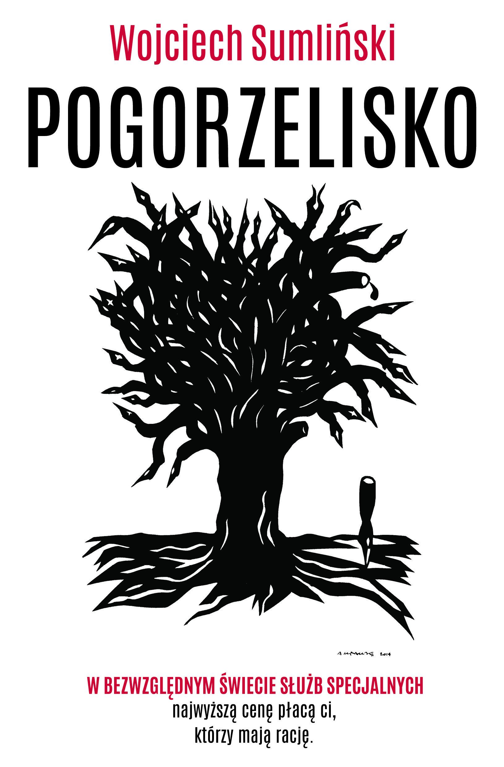 """Wojciech Sumliński """"Pogorzelisko"""""""