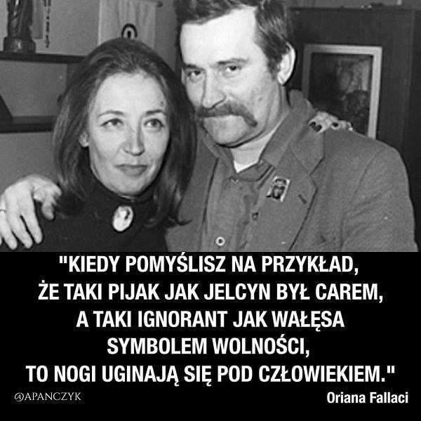 Oriana Fallaci o Lechu Wałęsie